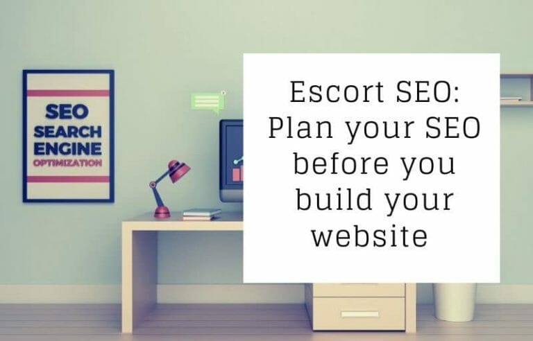 Escort SEO: Search Engine Optimised Websites