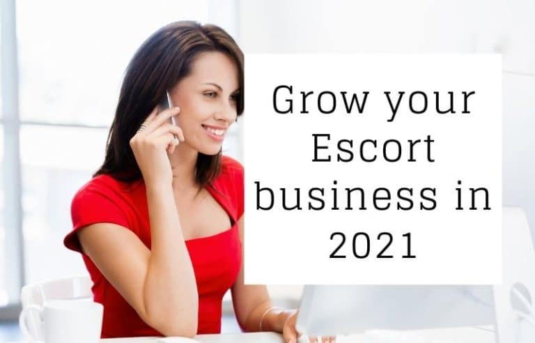 Grow your Escort business in 2021