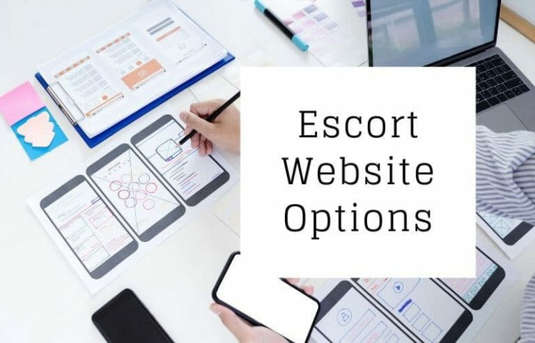 Escort Website Options, Hosting and SEO