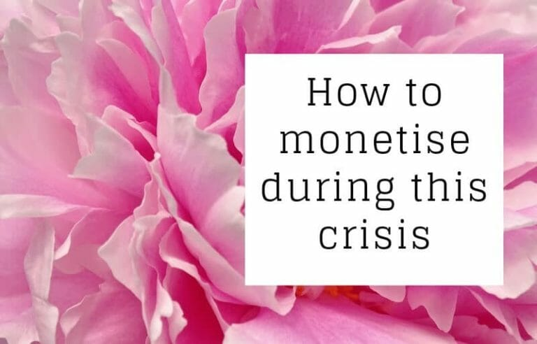 How to monetise during this crisis